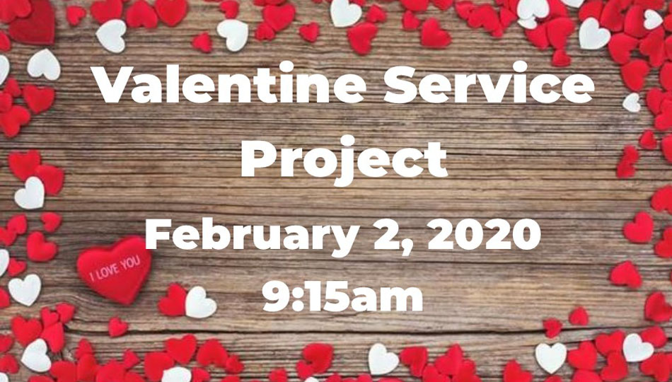 Valentine Service Project